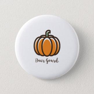"""Insigne de citrouille de """"chère Gourd"""" Pin's"""
