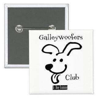 Insigne de Galleywoofers Badges