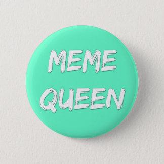 Insigne de la Reine de Meme Badges