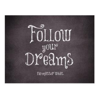 Inspiré suivez votre citation de rêves carte postale