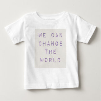 Inspiré 'vous pouvez changer le world t-shirt pour bébé