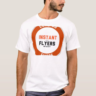 Instant_Flyers T-shirt