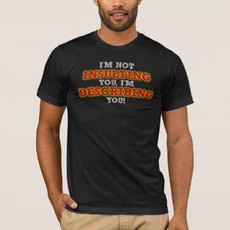 Insulter décrivant le T-shirt drôle