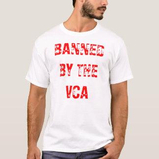INTERDIT PAR les T-shirts de VCA