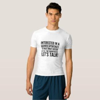 Intéressé dans un T-shirt d'opportunité