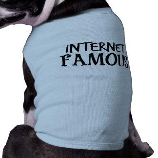 Internet drôle célèbre t-shirt pour chien