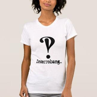 Interrobang… T-shirt pour des femmes