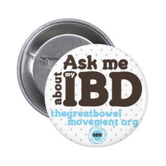 Interrogez-moi au sujet de mon bouton d'IBD - poin Badge Rond 5 Cm