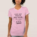 Interrogez-moi au sujet de mon livre (non, vraimen t-shirt