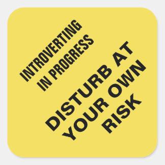 Introverting en cours : Dérangez à vos risques et Sticker Carré