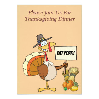 Invitation--Le thanksgiving mangent du porc Carton D'invitation 11,43 Cm X 15,87 Cm