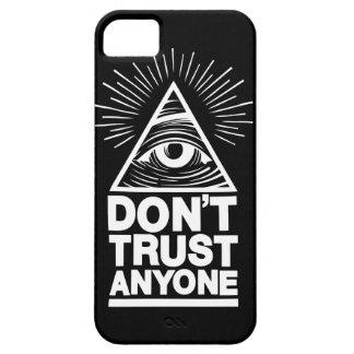 iPhone 5 Case Ne faites pas confiance à n'importe qui