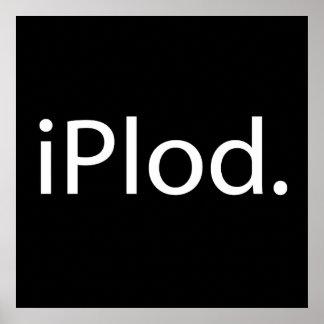 iPlod (je marche lourdement) Affiche