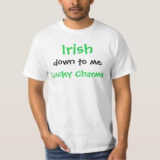Irlandais vers le bas à moi charmes chanceux ! t-shirt