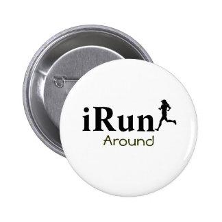 Irun autour de bouton courant humoristique pour de badge