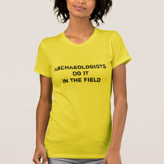 Itin d'Archaeologistsdo le champ T-shirt