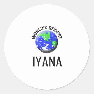 Iyana le plus sexy du monde sticker rond