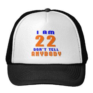 J ai 22 ans ne dis pas à quiconque des conceptions casquette