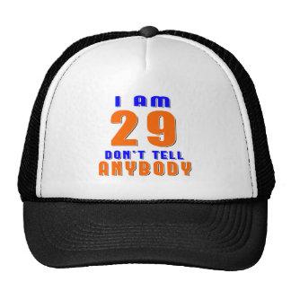 J ai 29 ans ne dis pas à quiconque des conceptions casquette de camionneur