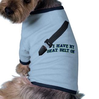 J ai ma ceinture de sécurité Dessus Tee-shirt Pour Toutou