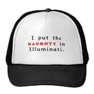 J ai mis le vilain dans Illuminati Casquettes De Camionneur