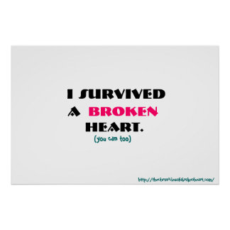 J ai survécu à une affiche du coeur brisé