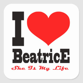 J aime Béatrice Elle est ma vie Stickers Carrés