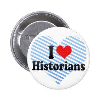 J aime des historiens badge avec épingle