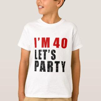 J'ai 40 ans nous ai laissés Party T-shirt