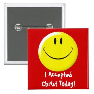 J'ai accepté le Christ aujourd'hui ! Pin's
