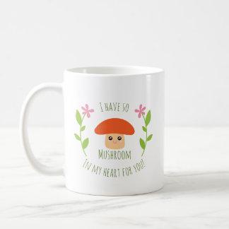 J'ai ainsi champignon à mon coeur pour vous humour mug