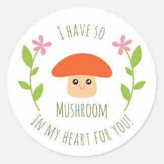 J'ai ainsi champignon à mon coeur pour vous humour sticker rond