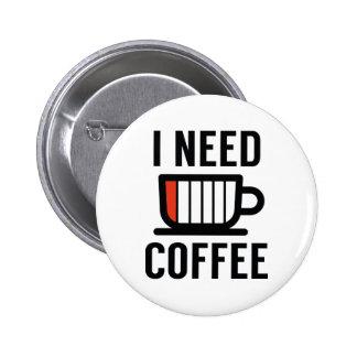 J'ai besoin de café badges
