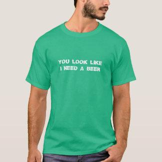 J'ai besoin d'un T-shirt drôle de vert de Jour de