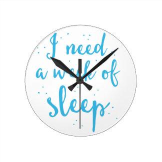 j'ai besoin d'une semaine de sommeil horloge ronde