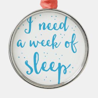 j'ai besoin d'une semaine de sommeil ornement rond argenté