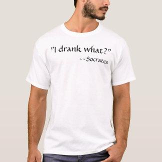 """J'ai bu ce qui ? "", --Socrates T-shirt"