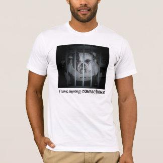J'ai des CONVICTIONS fortes ! T-shirt