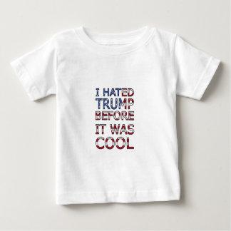 J'ai détesté l'atout avant qu'il ait fait frais t-shirt pour bébé