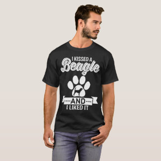 J'ai embrassé un beagle et je l'ai aimé T-shirt