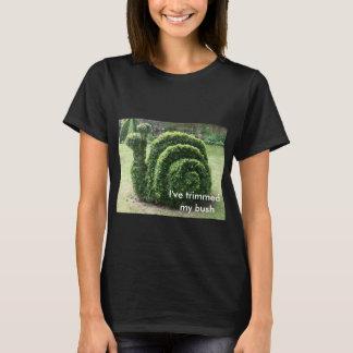 J'ai équilibré mon buisson. Tee - shirt topiaire T-shirt