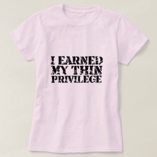 J'ai gagné mon T-shirt mince de privilège