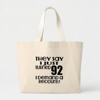 J'ai juste tourné la demande 92 un recompte grand tote bag
