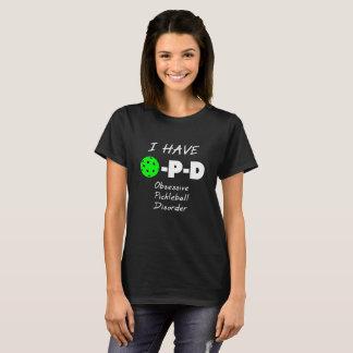 J'ai le désordre obsédant de Pickleball T-shirt