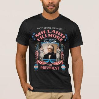 """""""J'ai obtenu Fillmore ivre et voté !"""" Chemise T-shirt"""