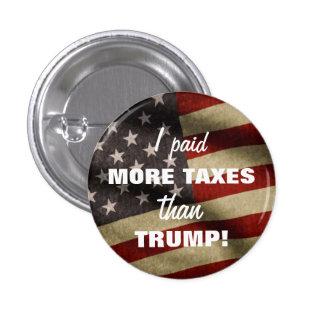 J'ai payé plus d'impôts que le bouton d'atout pin's