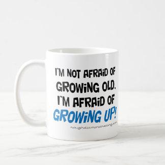 J'ai peur de grandir la tasse