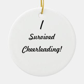 J'ai survécu à Cheerleading ! Ornement Rond En Céramique