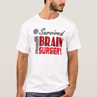 J'ai survécu à la chemise de chirurgie cérébrale t-shirt