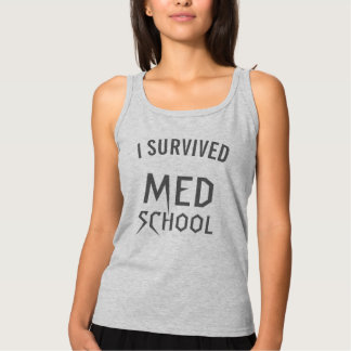 J'ai survécu à l'école de Med Débardeur